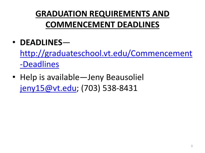 Graduation requirements and commencement deadlines