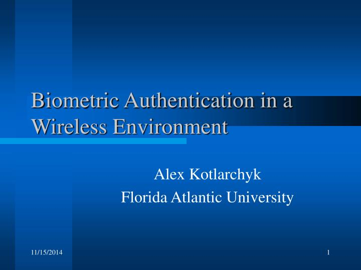 biometric authentication in a wireless environment n.