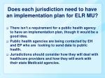 does each jurisdiction need to have an implementation plan for elr mu