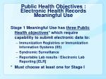 public health objectives electronic health records meaningful use
