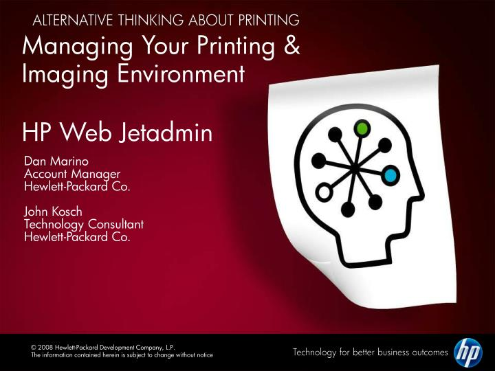 PPT - Managing Your Printing & Imaging Environment HP Web