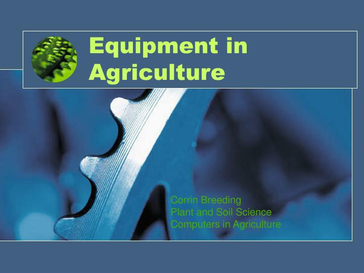 equipment in agriculture n.