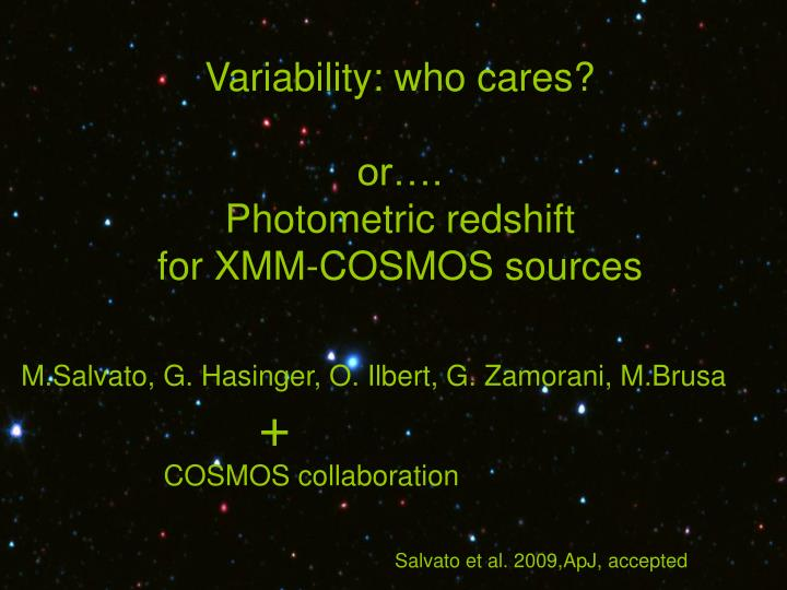 Variability who cares or photometric redshift for xmm cosmos sources