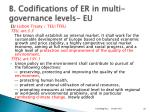 b codifications of er in multi governance levels eu