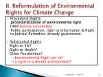 ii reformulation of environmental rights for climate change1