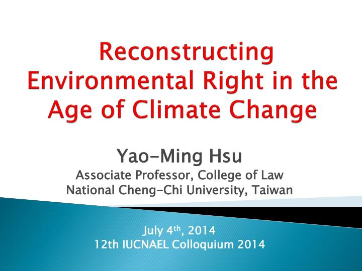 reconstructing environmental right in the age of climate change n.