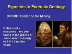 pigments in forensic geology3