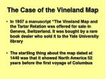 the case of the vineland map