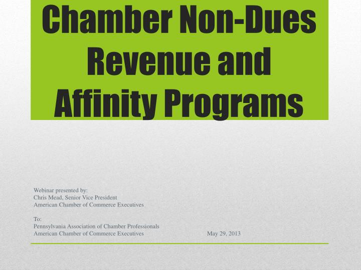 chamber non dues revenue and affinity programs n.