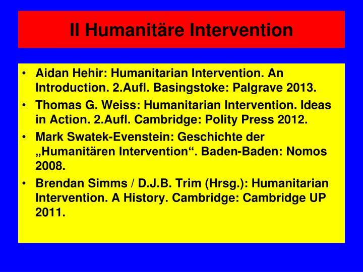 II Humanitäre Intervention