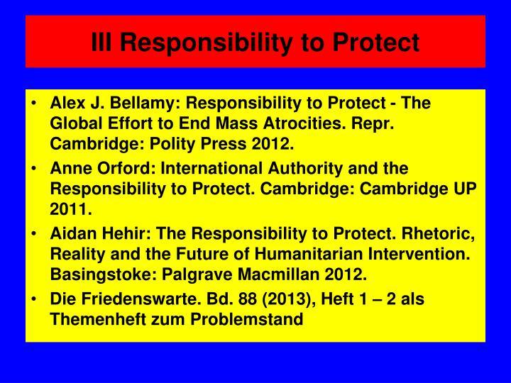 III Responsibility to Protect