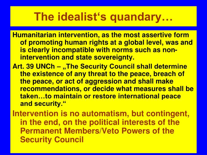 The idealist's quandary…