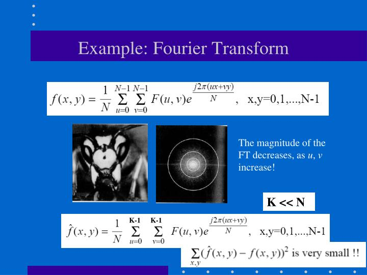 Example: Fourier Transform