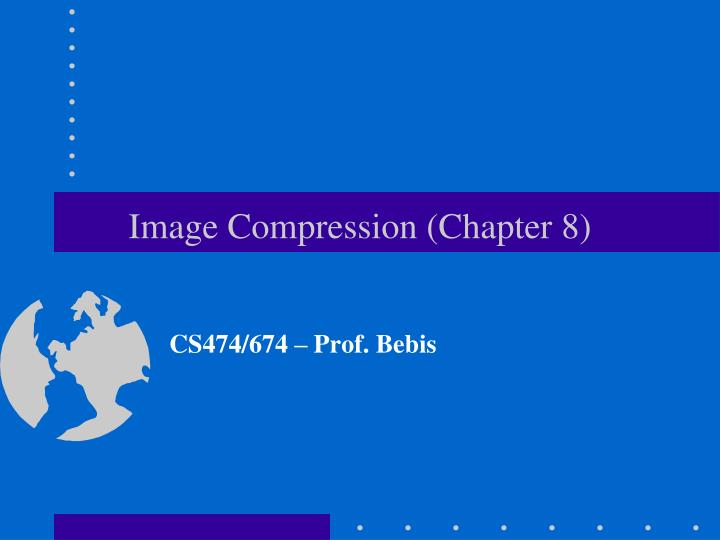 Image compression chapter 8