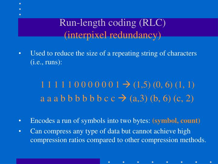 Run-length coding (RLC)