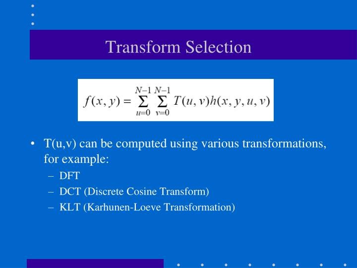 Transform Selection