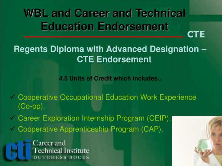 WBL and Career and Technical Education Endorsement