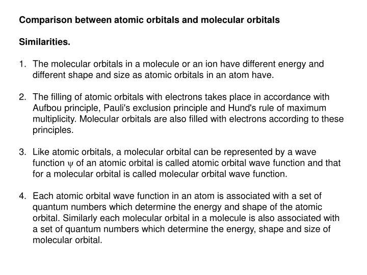Comparison between atomic orbitals and molecular orbitals
