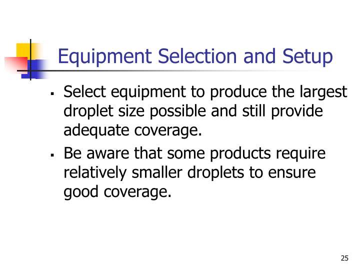 Equipment Selection and Setup