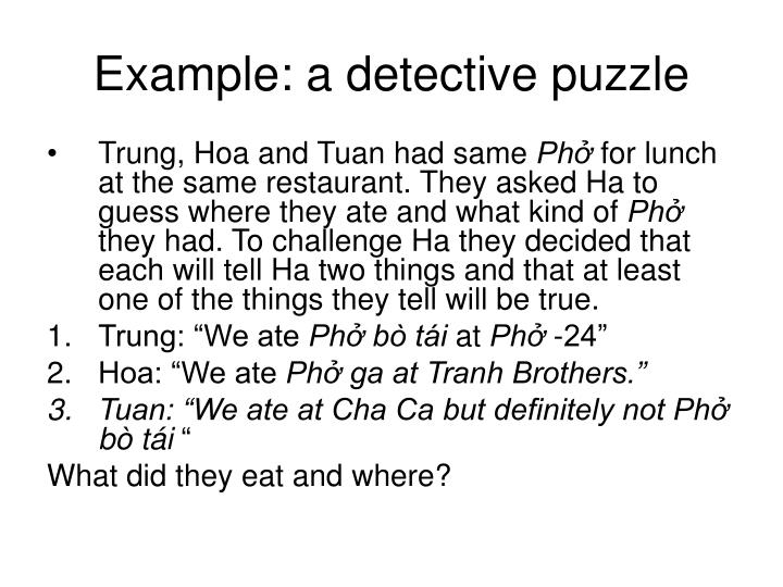 Example: a detective puzzle
