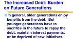 the increased debt burden on future generations