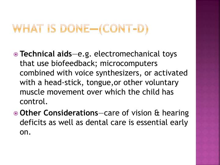 What is done—(cont-d)