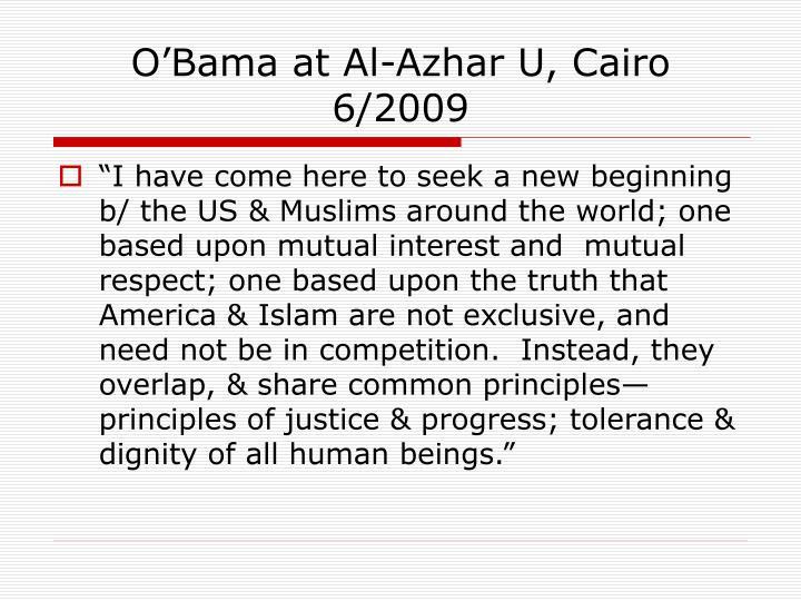 O'Bama at Al-Azhar U, Cairo 6/2009