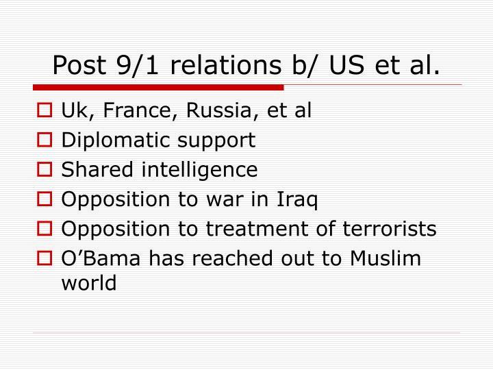 Post 9/1 relations b/ US et al.