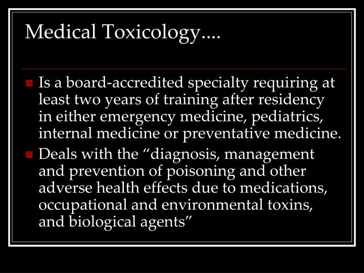 Medical toxicology