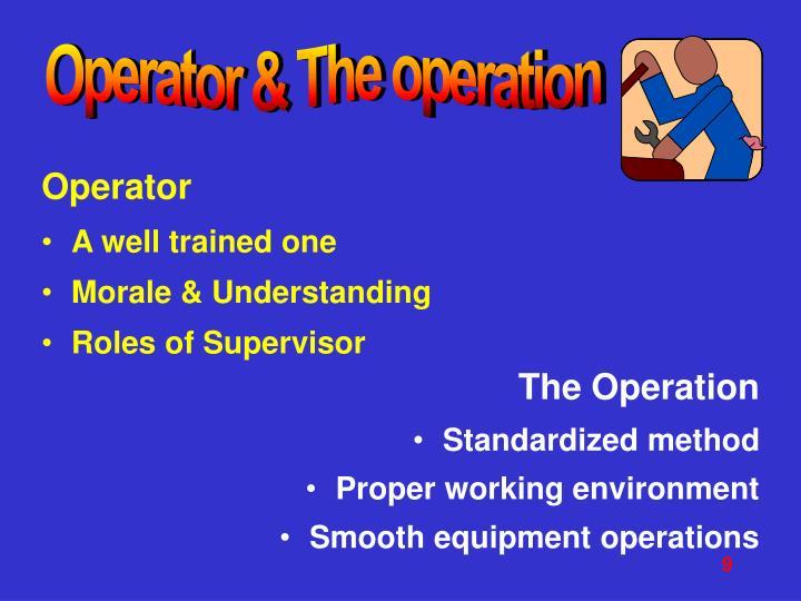 Operator & The operation