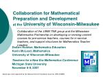collaboration for mathematical preparation and development at the university of wisconsin milwaukee