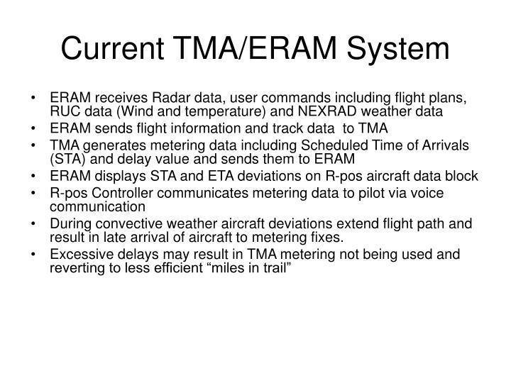 Current TMA/ERAM System