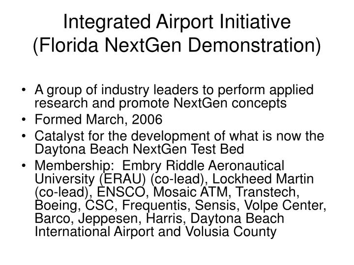 Integrated airport initiative florida nextgen demonstration