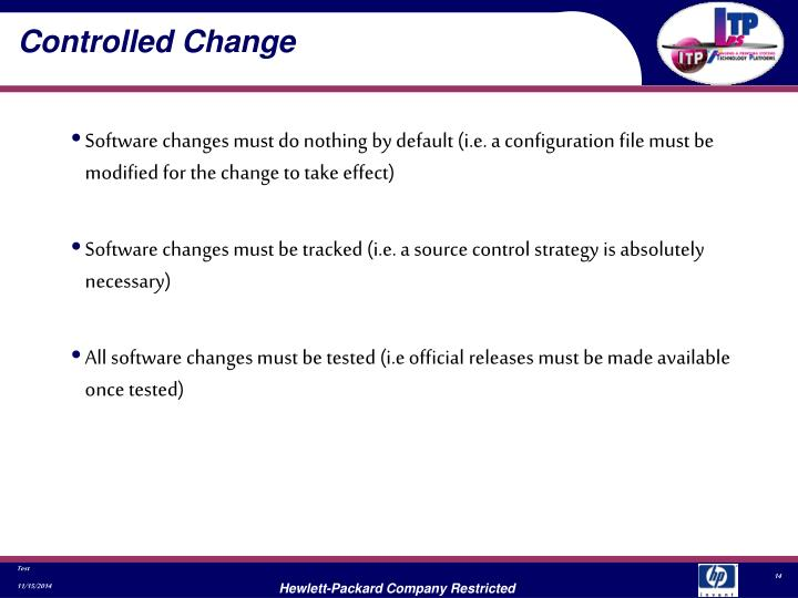 Controlled Change