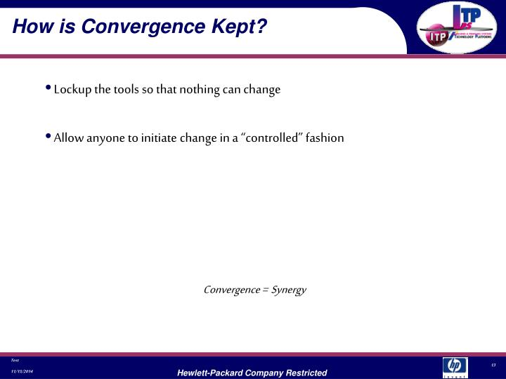 How is Convergence Kept?