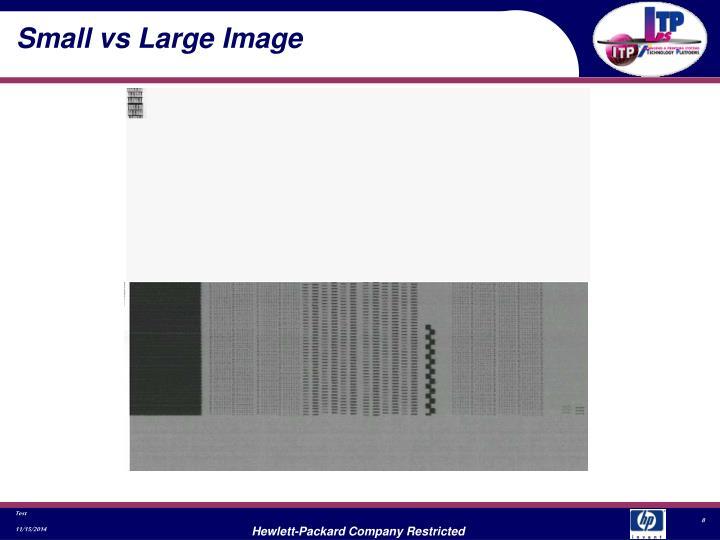 Small vs Large Image