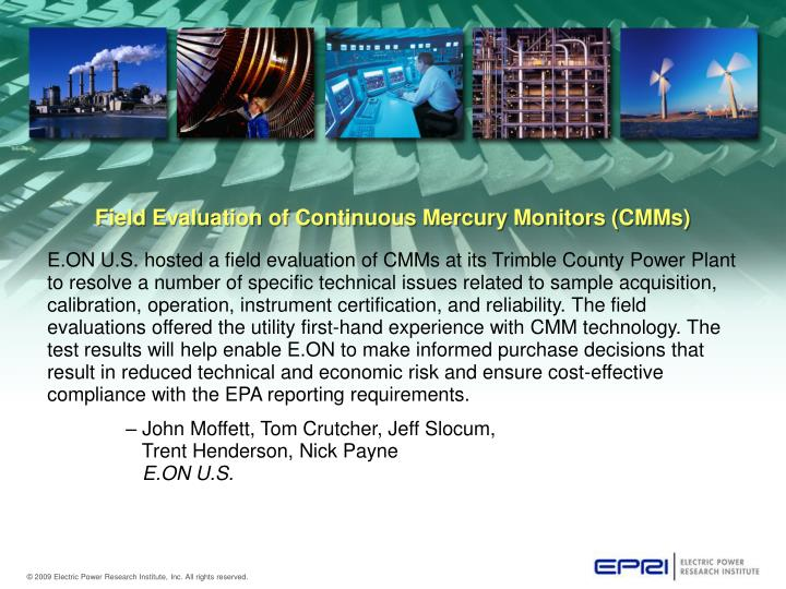 Field Evaluation of Continuous Mercury Monitors (CMMs)