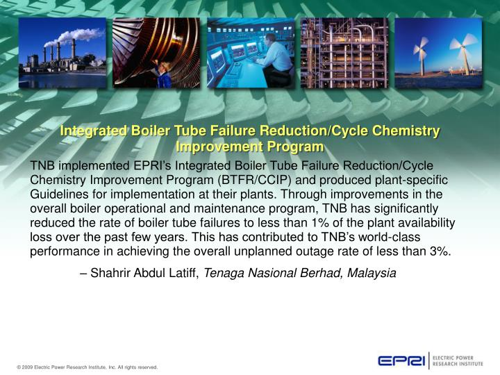 Integrated Boiler Tube Failure Reduction/Cycle Chemistry Improvement Program