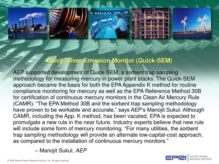 Quick Silver Emission Monitor (Quick-SEM)