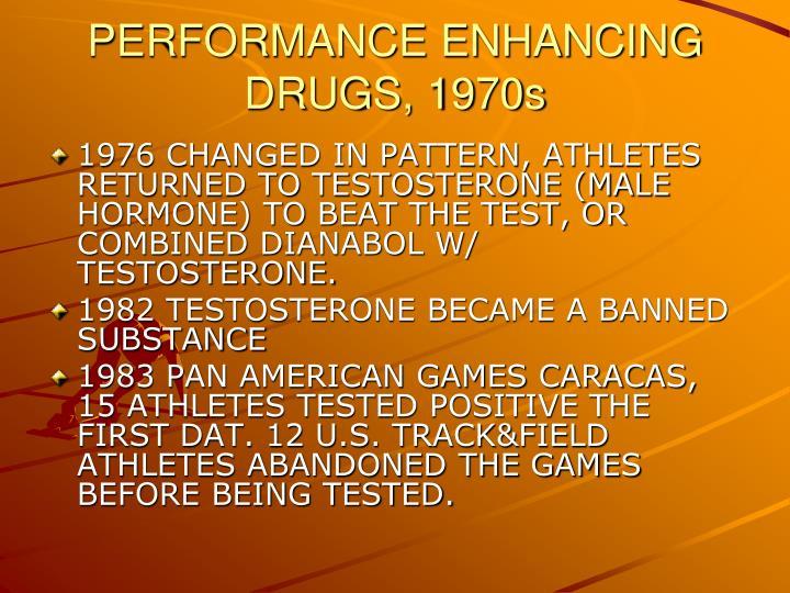 PERFORMANCE ENHANCING DRUGS, 1970s