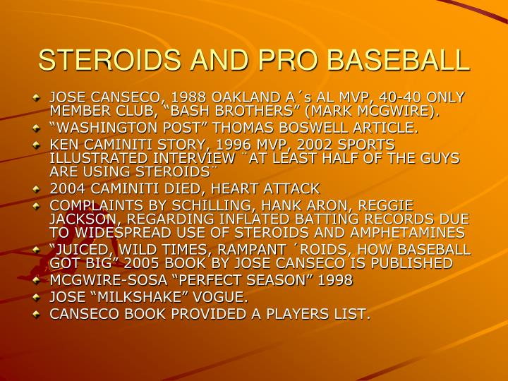STEROIDS AND PRO BASEBALL
