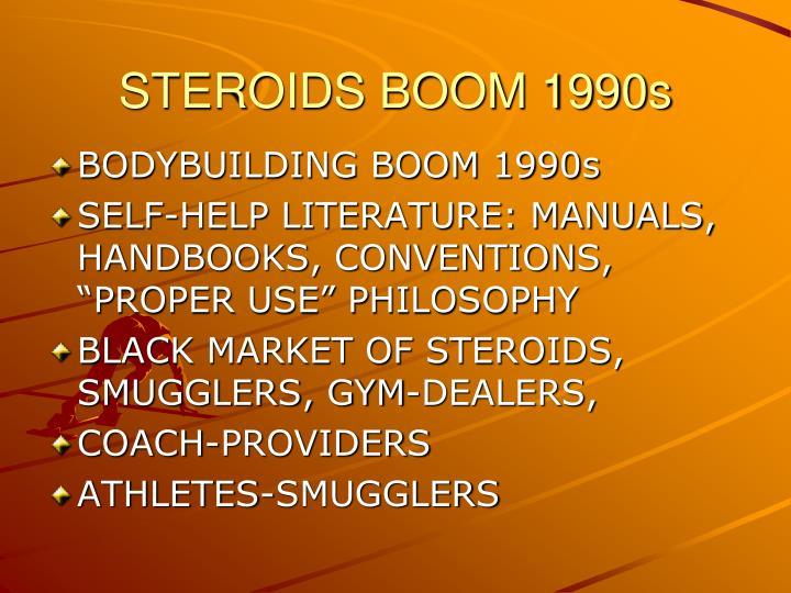 STEROIDS BOOM 1990s