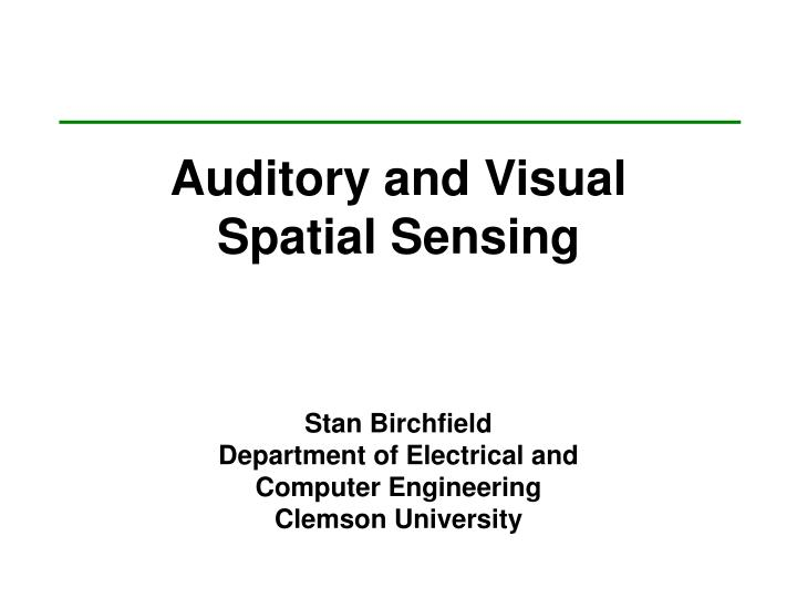 auditory and visual spatial sensing n.