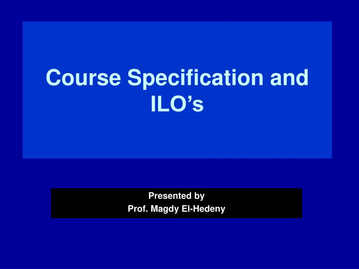 course specification and ilo s n.