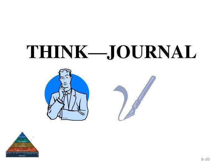 THINK—JOURNAL
