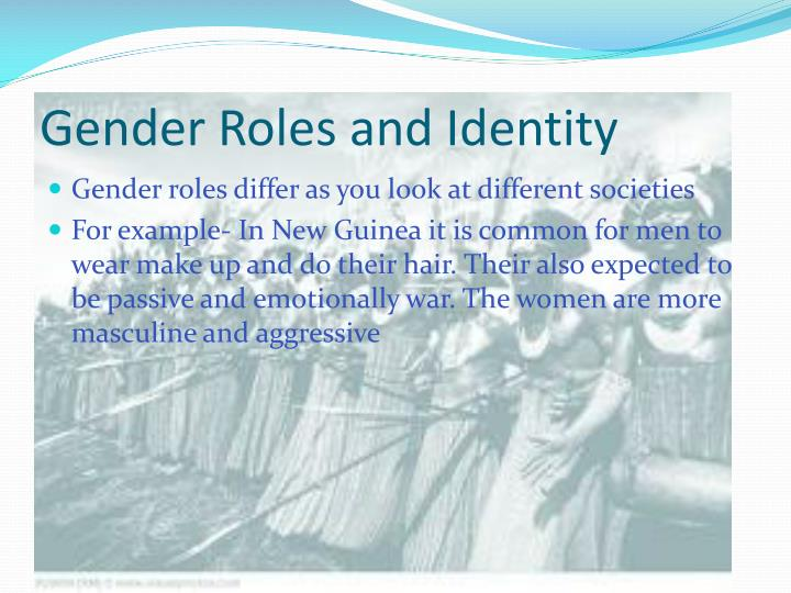 Gender Roles and Identity