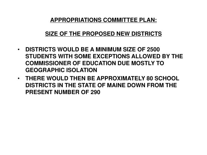 APPROPRIATIONS COMMITTEE PLAN: