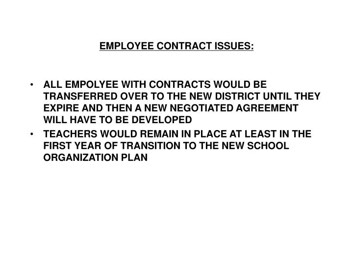 EMPLOYEE CONTRACT ISSUES: