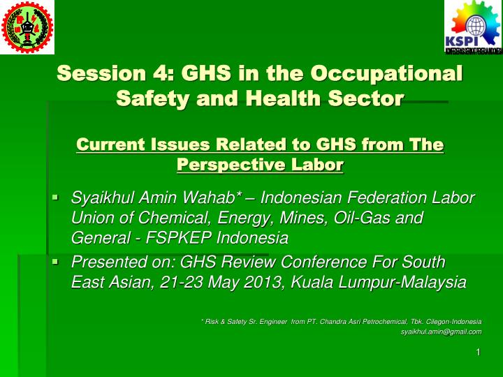Session 4: GHS in the Occupational Safety and Health Sector