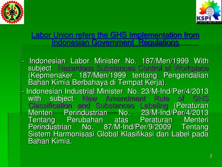 Labor Union refers the GHS Implementation from Indonesian Government  Regulations